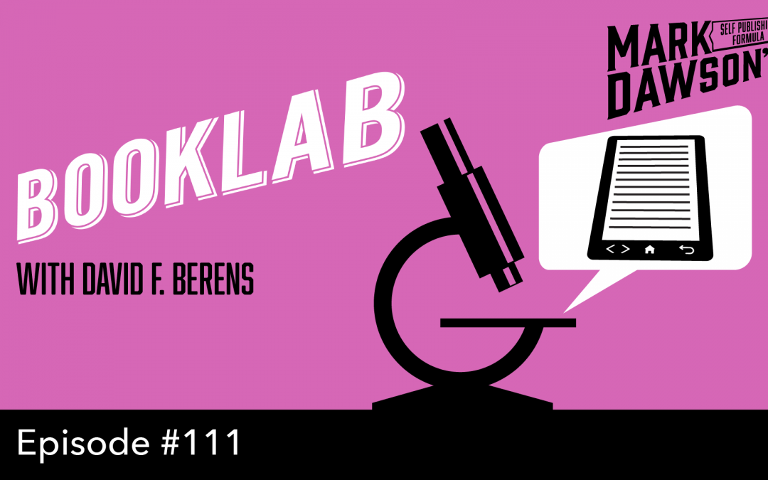 SPF-111: BookLab – with David F. Berens