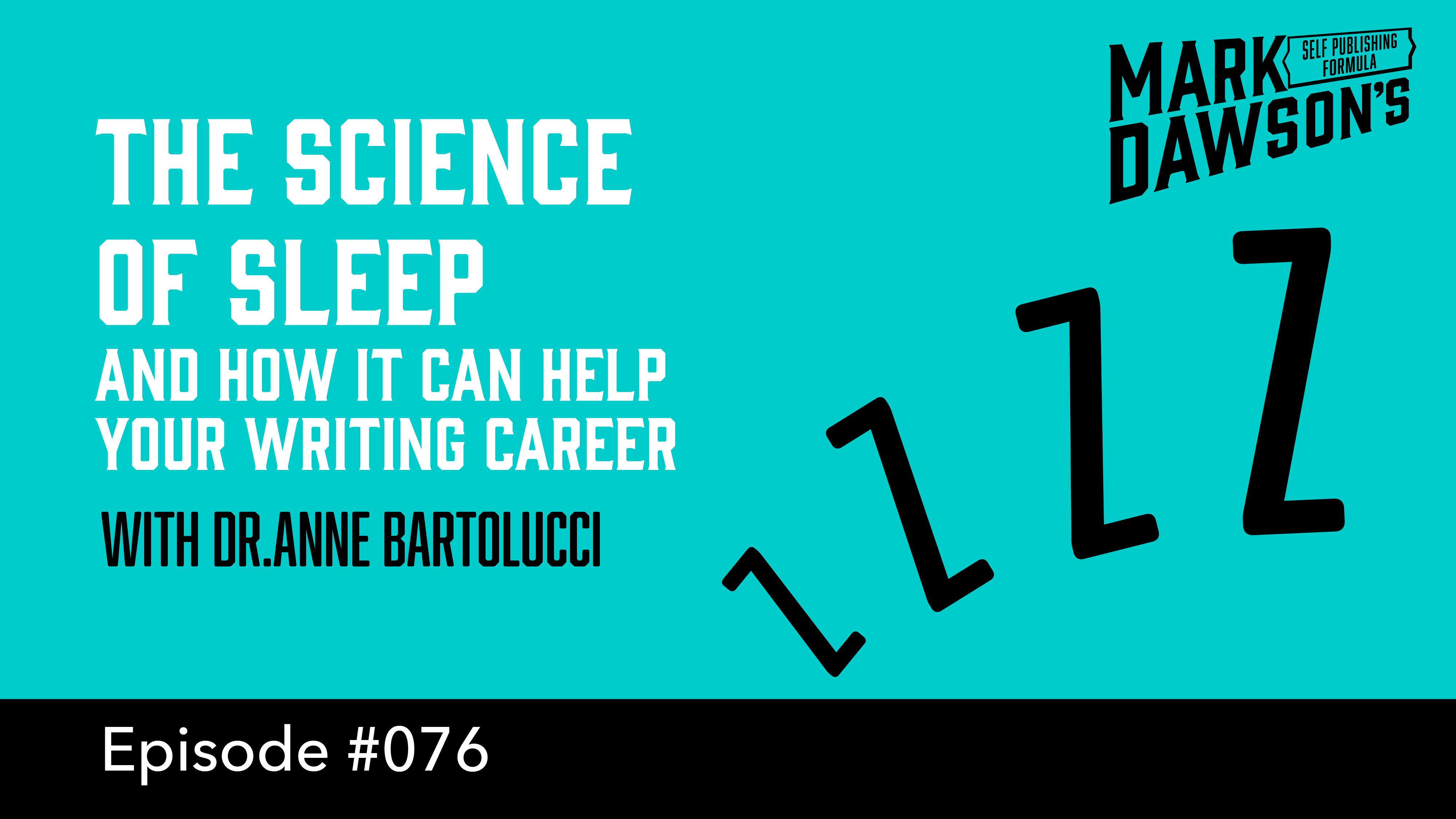 SPF-076: The Science of Sleep - with Dr. Anne Bartolucci