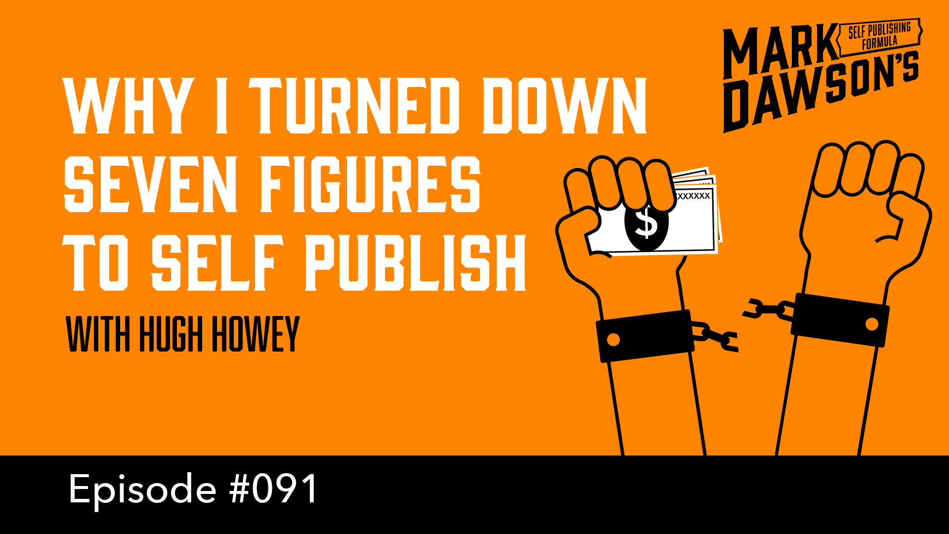 Why I Turned Down Seven Figures To Self Publish - with Hugh Howey