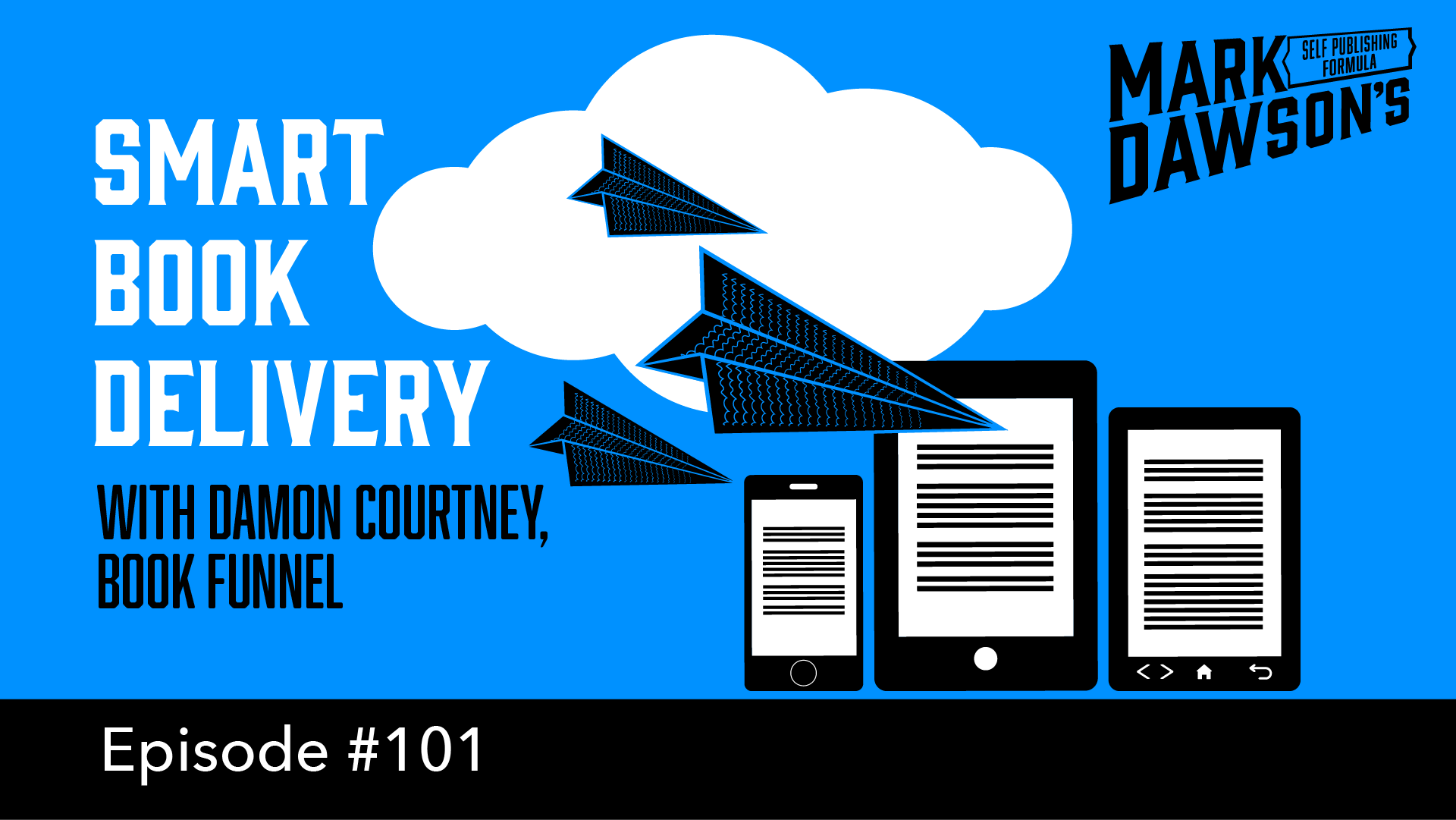 SPF-101: Smart Book Delivery with BookFunnel's Damon Courtney
