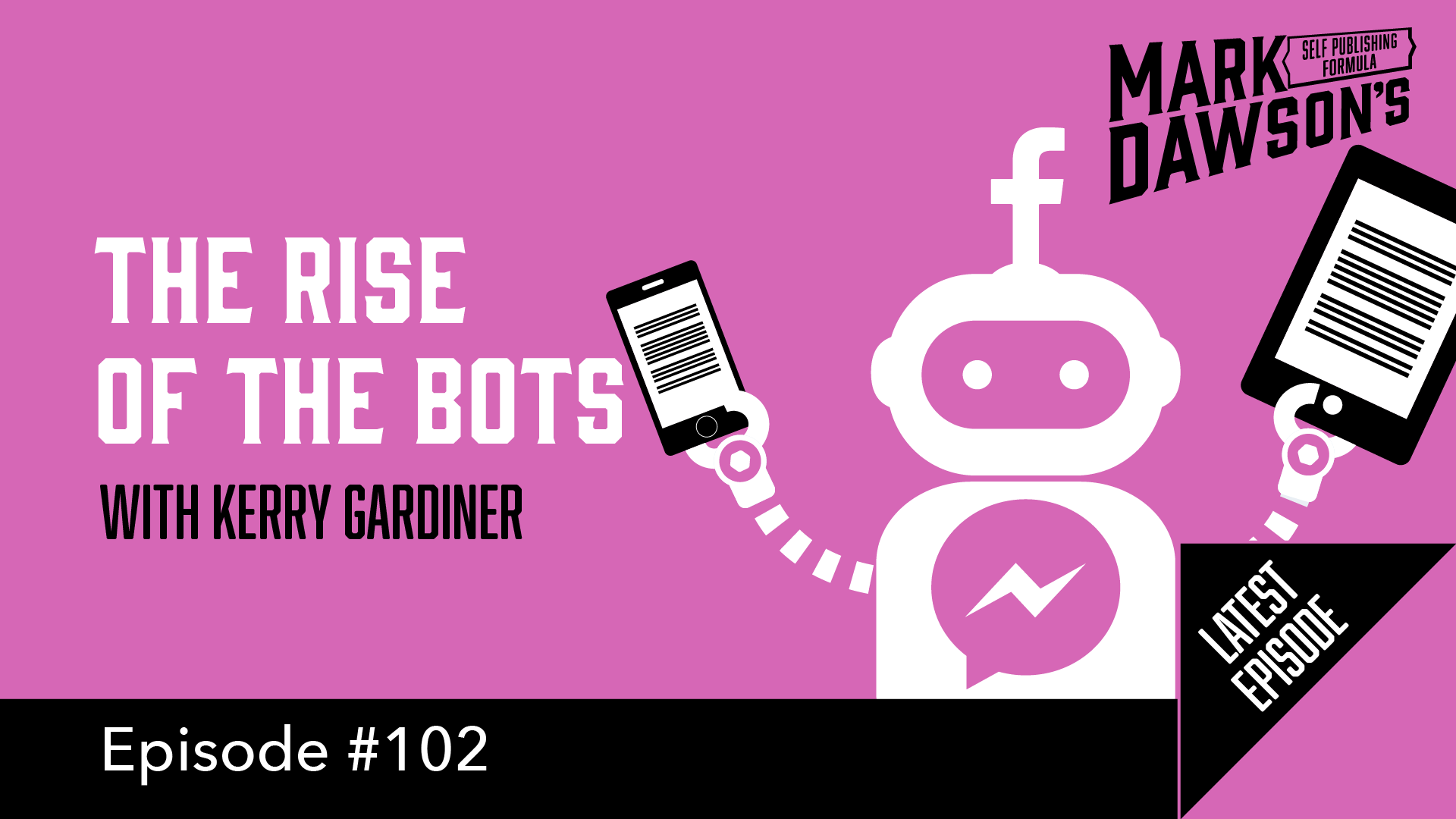 SPF-102: The Rise of the Bots - with Kerry Gardiner