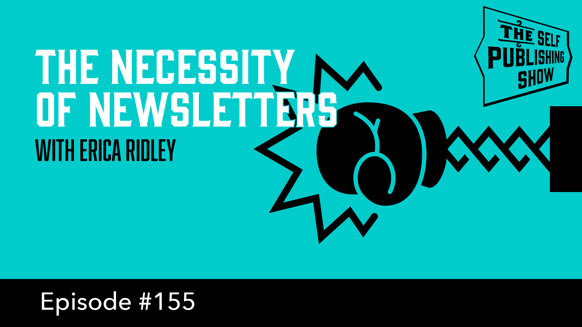 SPS-155: Mailing Lists: The Necessity of Newsletters – with Erica Ridley