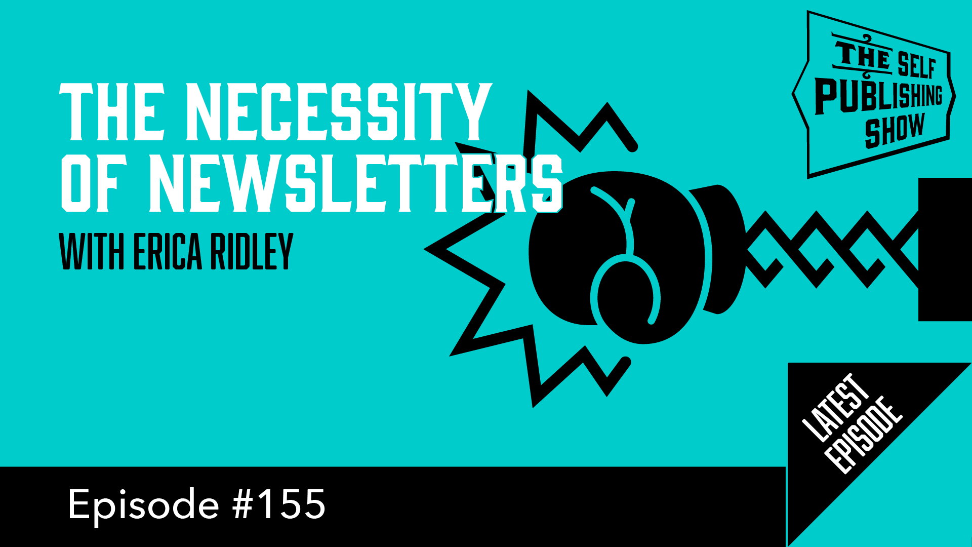 SPS-155: The Necessity of Newsletters – with Erica Ridley
