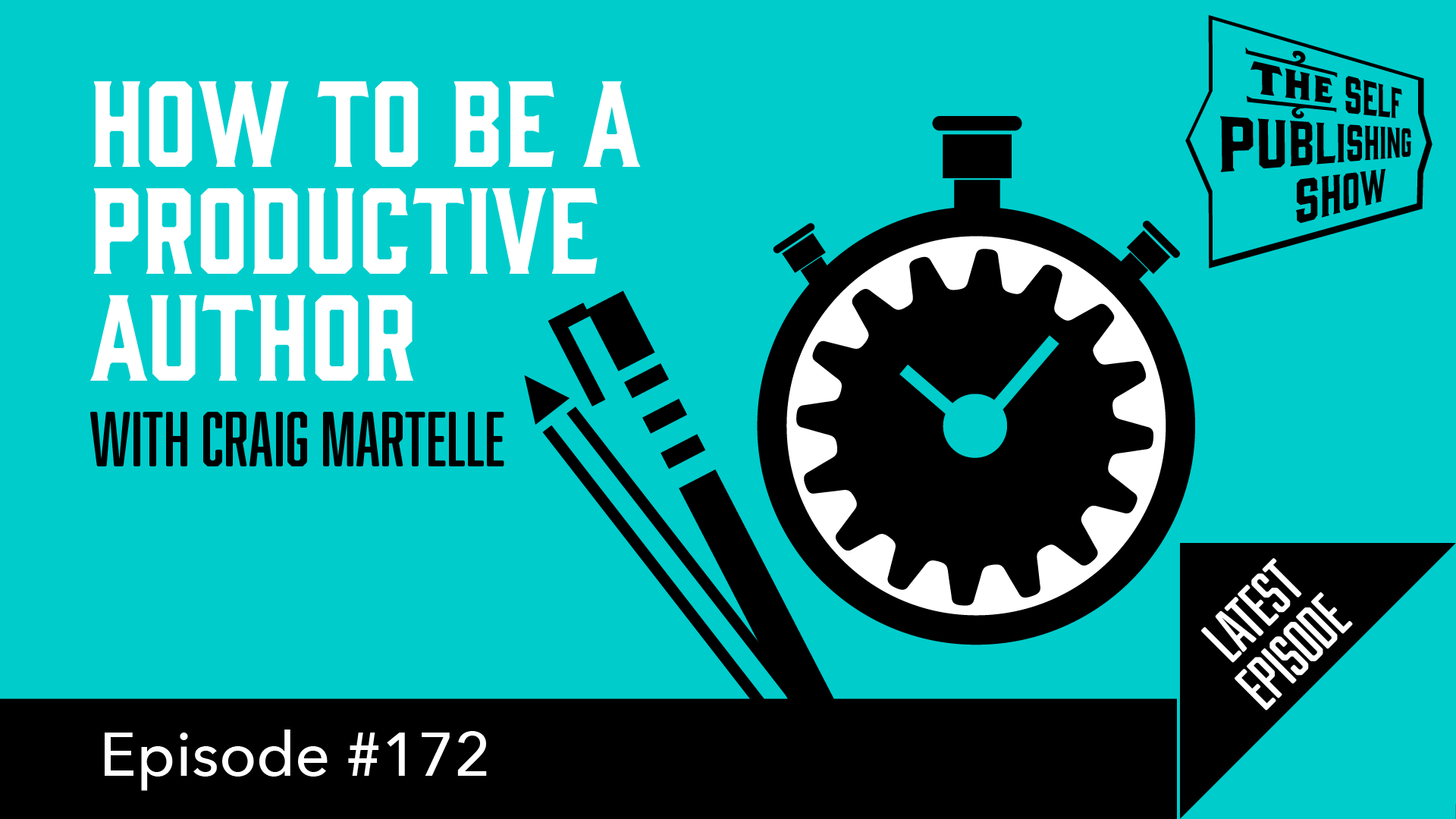 SPS-172: How to be a Productive Author – with Craig Martelle