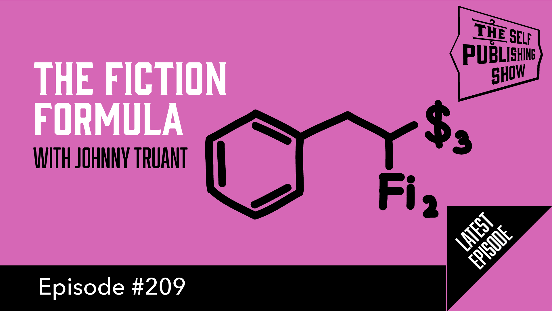 SPS-209: The Fiction Formula – with Johnny Truant