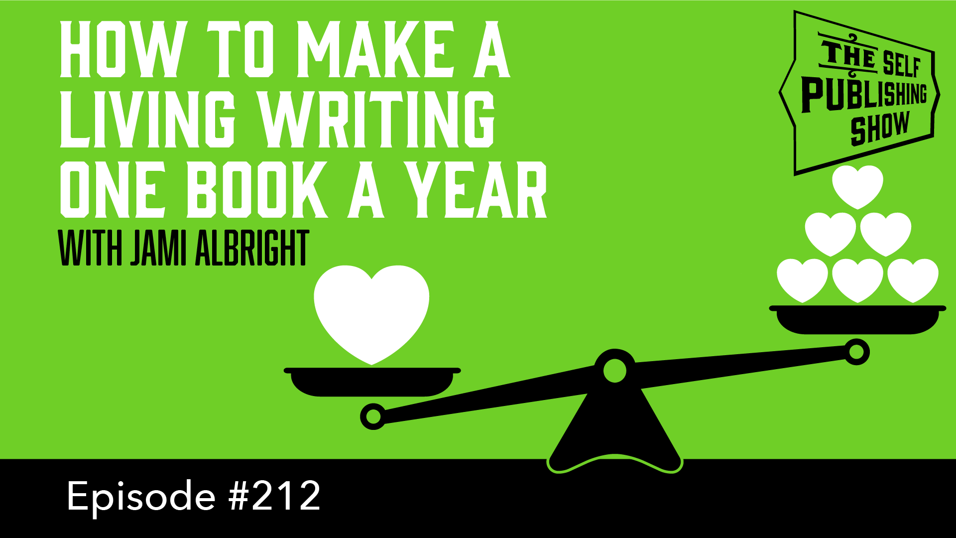 SPS-212: How to Make a Living Writing One Book a Year -with Jami Albright