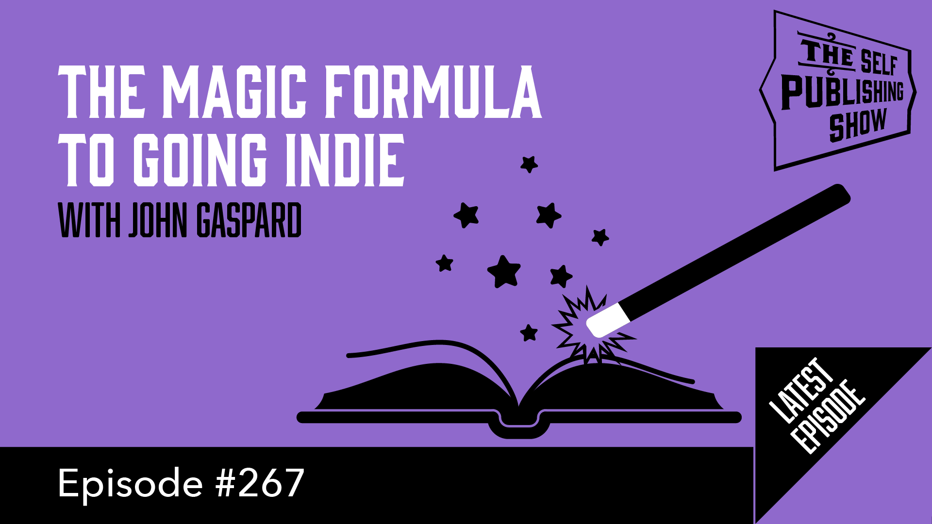 SPS-267: The Magic Formula to Going Indie – with John Gaspard