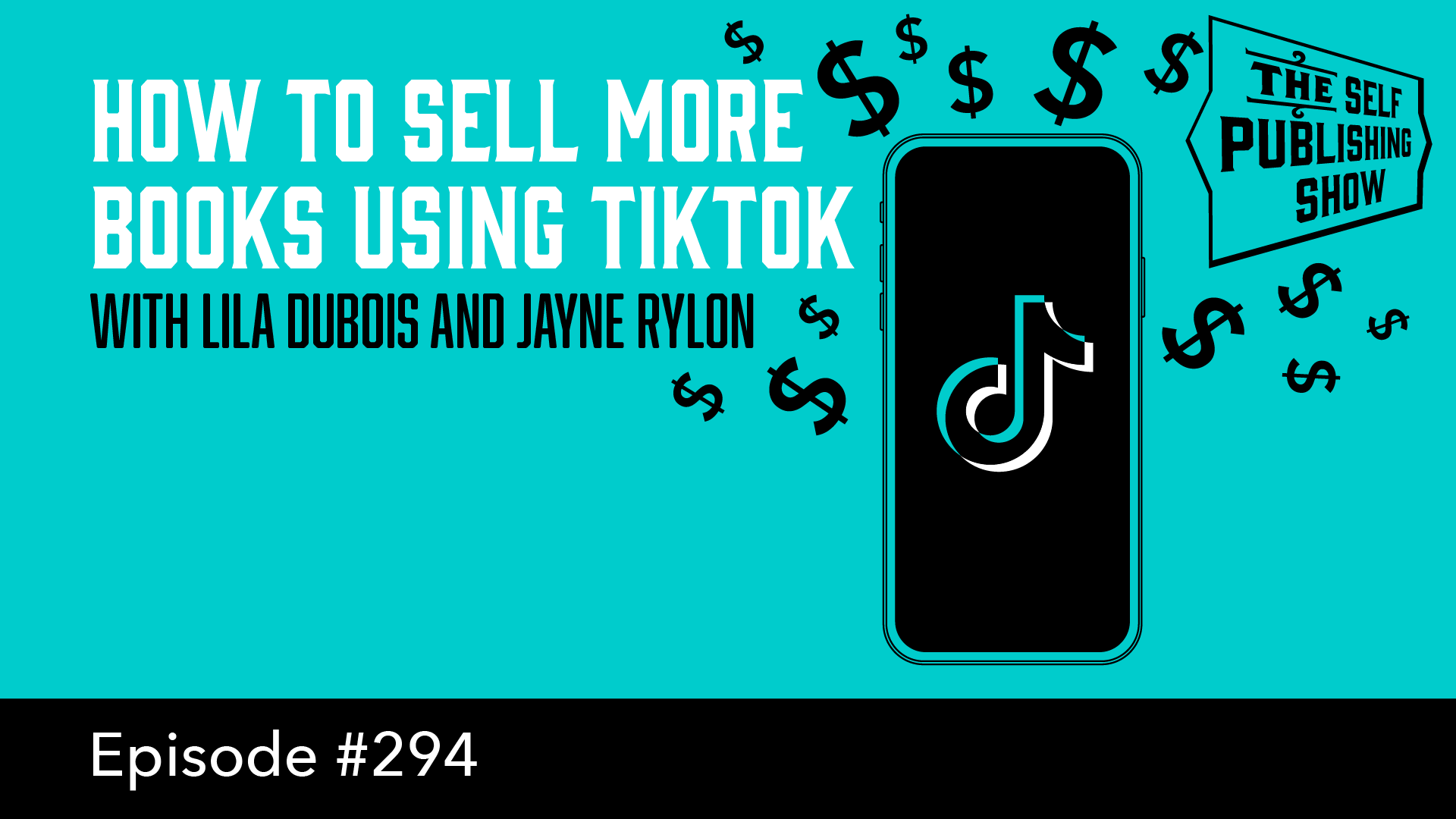 SPS-294: How to Sell More Books Using TikTok – with Lila Dubois and Jayne Rylon