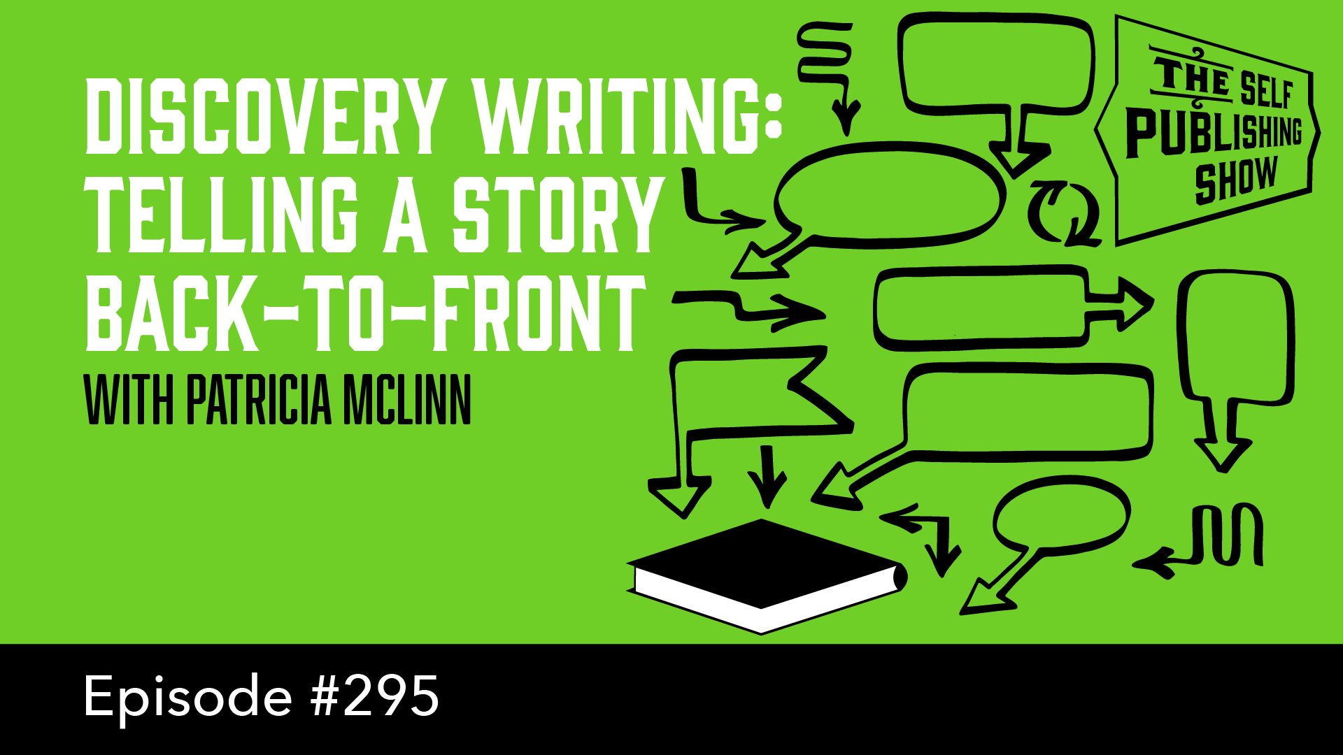 SPS-295: Discovery Writing: Telling a Story Back-to-Front – with Patricia McLinn