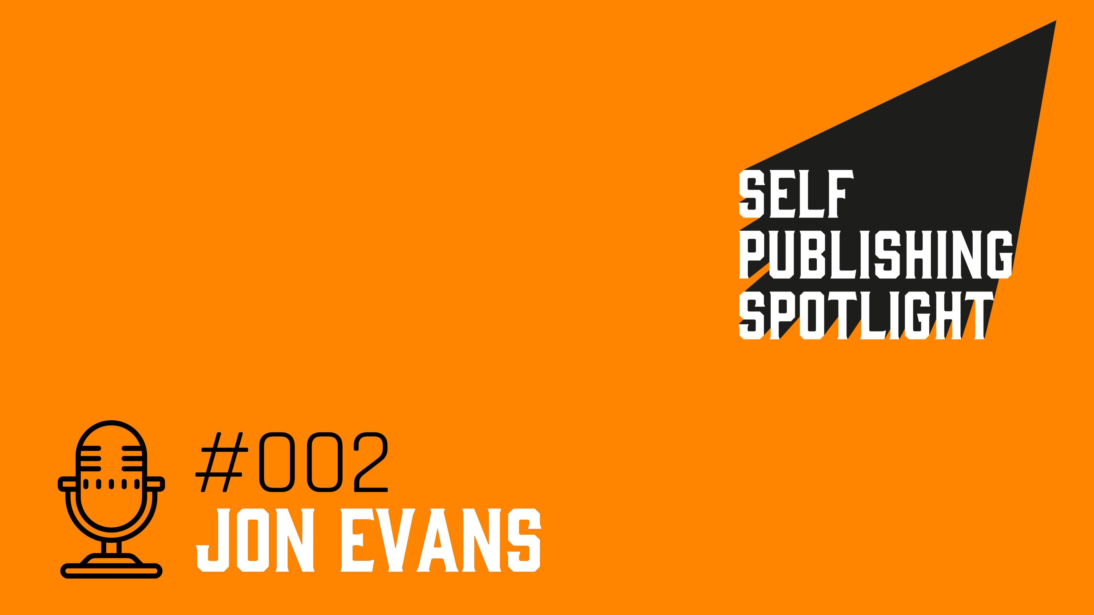 Spotlight 002: Jon Evans