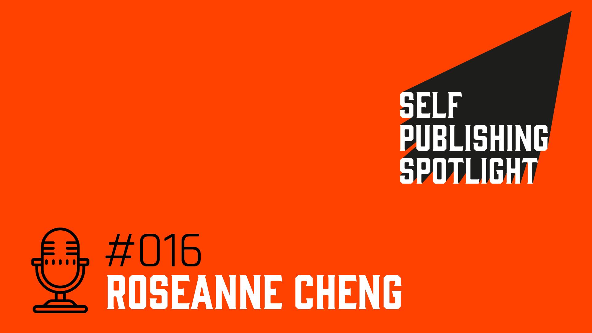 Spotlight 16: Roseanne Cheng