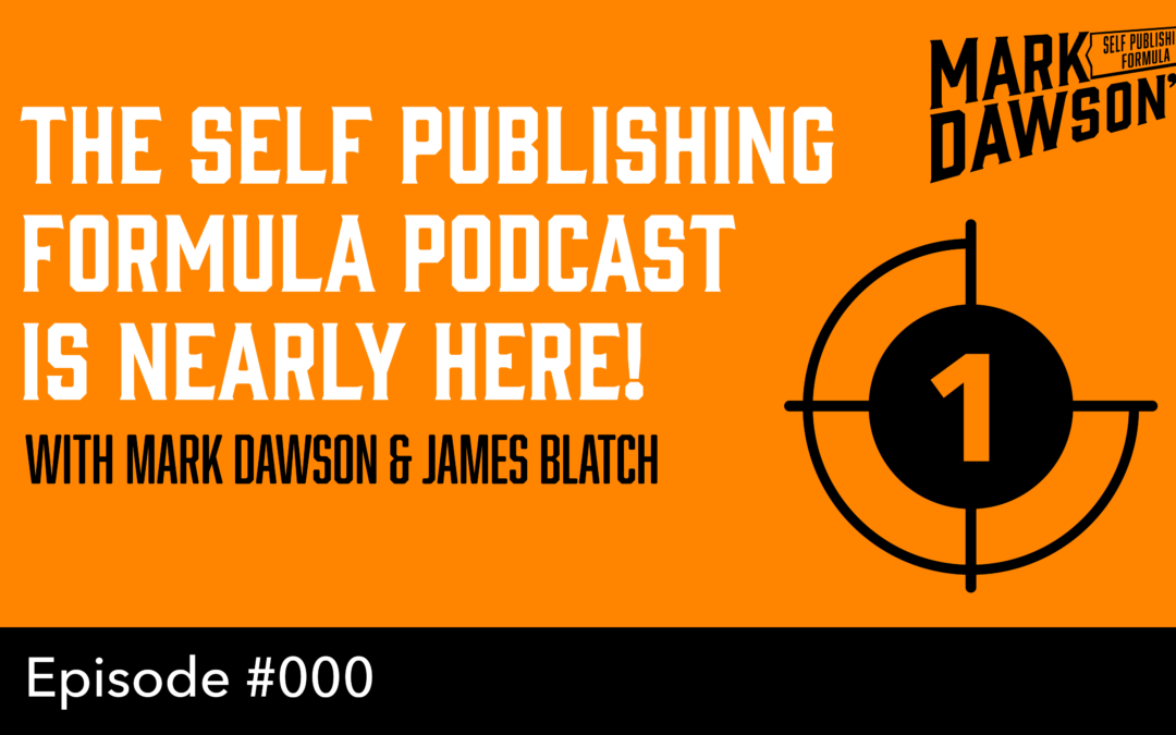 SPF-000: SNEAK PEEK: What's coming in the new Self Publishing Formula Podcast!