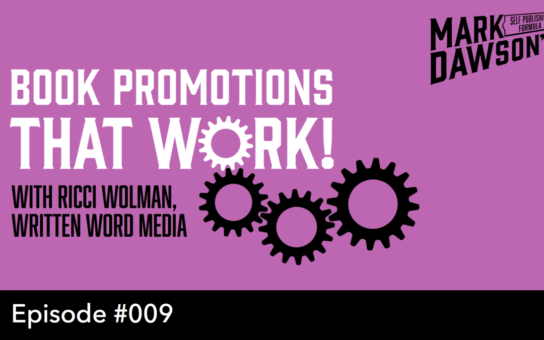 SPF-009: Self Publishing Success through Book Promotions – With Ricci Wolman