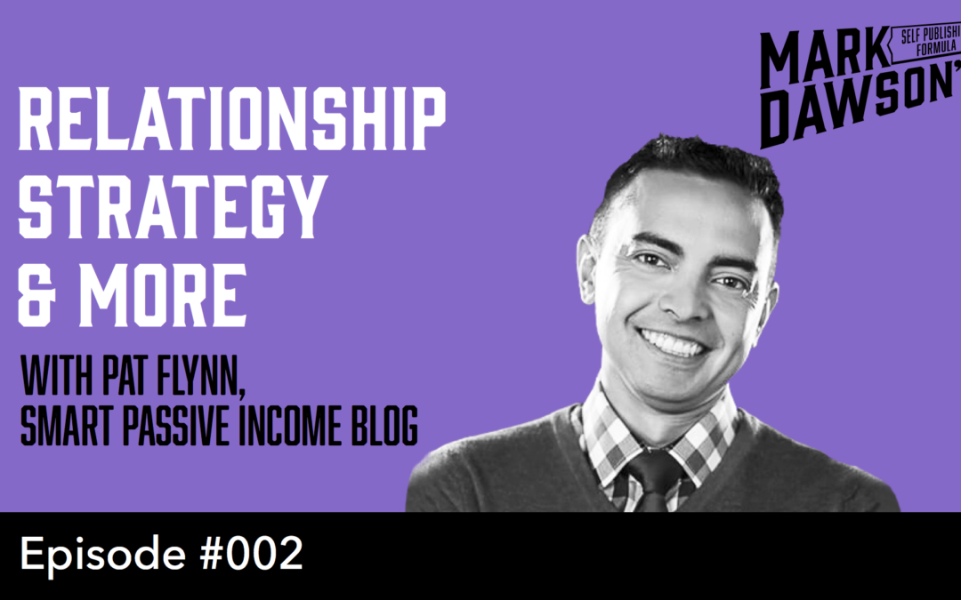 SPF-002: Secrets from an indie online entrepreneur – With Pat Flynn