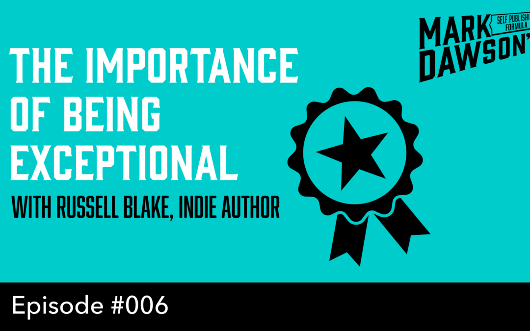 SPF-006: Best selling Indie Author Interview – With Russell Blake