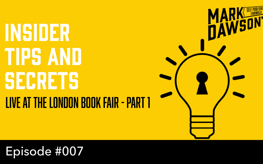 SPF-007: Live from the London Book Fair 2016, Part 1 – With Mark Dawson and James Blatch