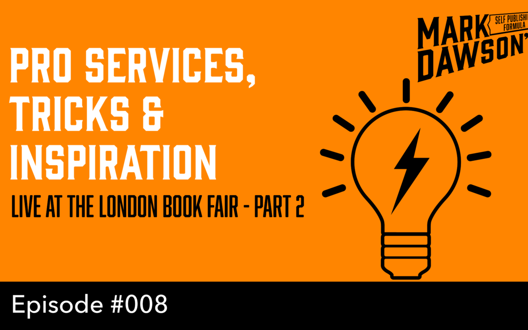 SPF-008: Live from the London Book Fair 2016, Part 2 – With Mark Dawson and James Blatch