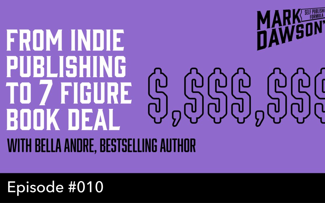 SPF-010: From Indie Publishing to 7 Figure Book Deal, with Bella Andre