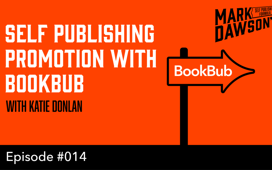 SPF-014: Promoting with Bookbub – With Katie Donelan