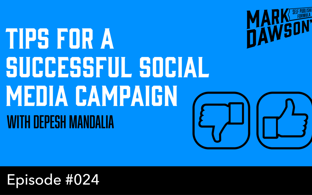 SPF-024: Tips For A Successful Social Media Advertising Campaign – with Depesh Mandalia