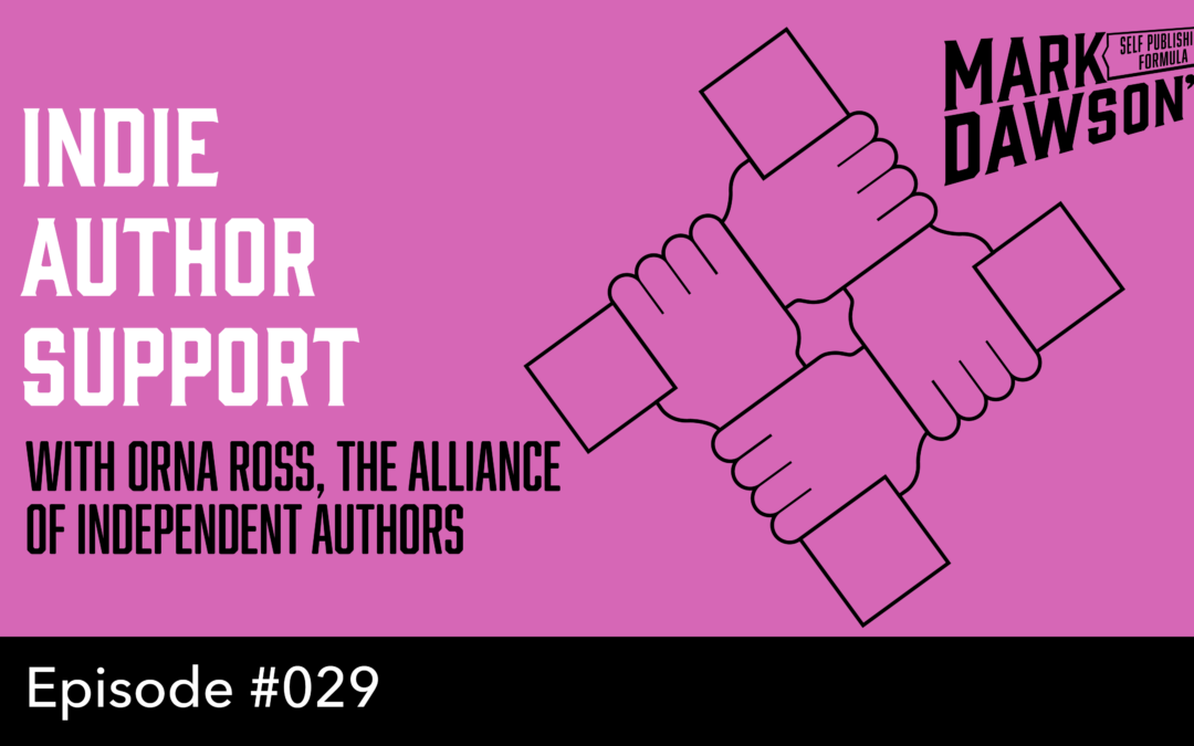 SPF-029: Indie Author Support from the Alliance of Independent Authors – with Orna Ross