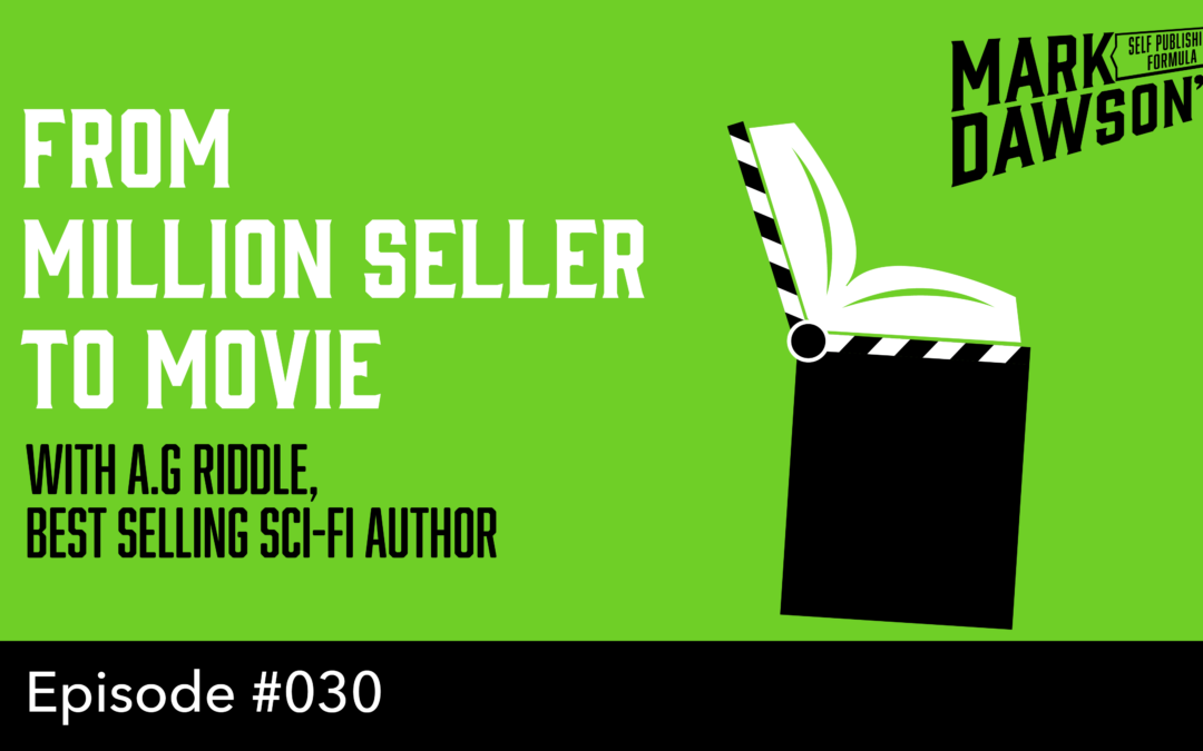 SPF-030: Bestselling Books Made into Movies with Author A.G. Riddle