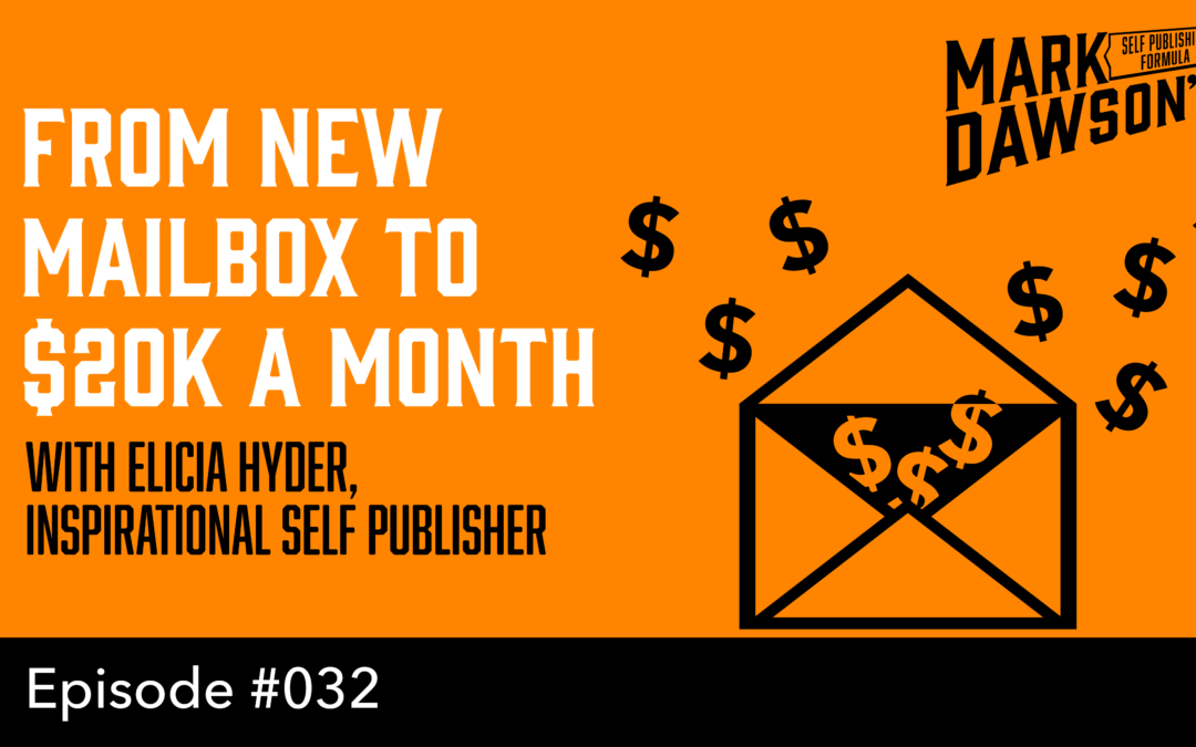 SPF-032: An Inspirational Self Publishing Success Story – with Elicia Hyder