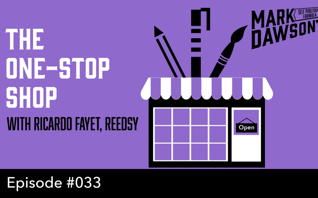 SPF-033: How You Can Win $3000 Worth of Publishing Tools – with Ricardo Fayet of Reedsy