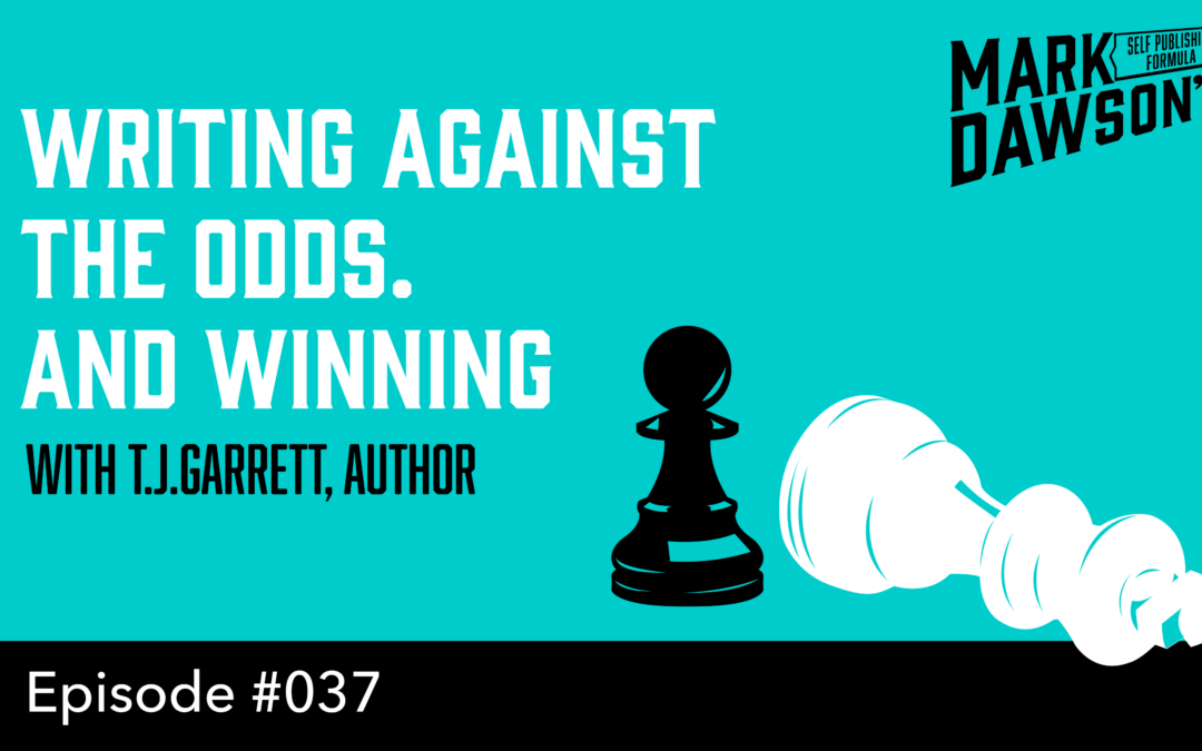 SPF-037: Writing Against the Odds – with Author, T.J.Garrett