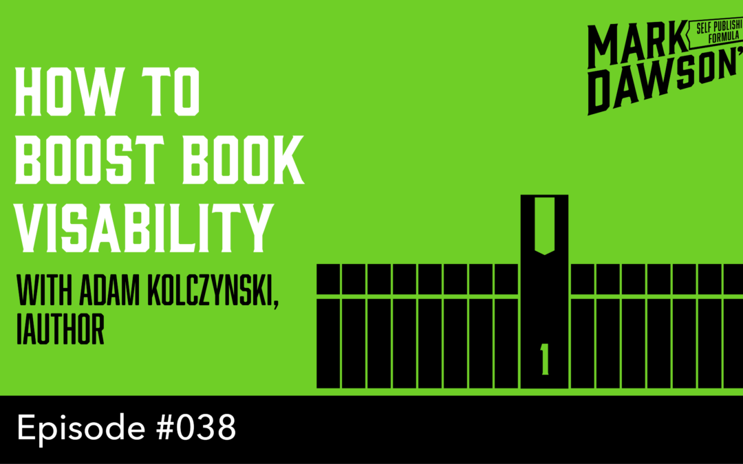 SPF-038: How iAuthor Can Give Your Books Greater Visibility – with Adam Kolczynski
