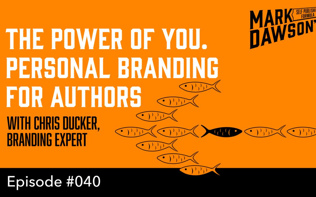 SPF-040: Personal Branding For Authors – with Branding Expert Chris Ducker