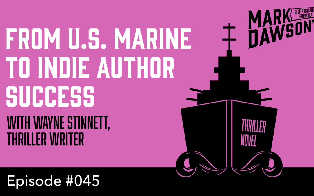 SPF-045: From US Marine to Self Publishing Success – with thriller writer Wayne Stinnett