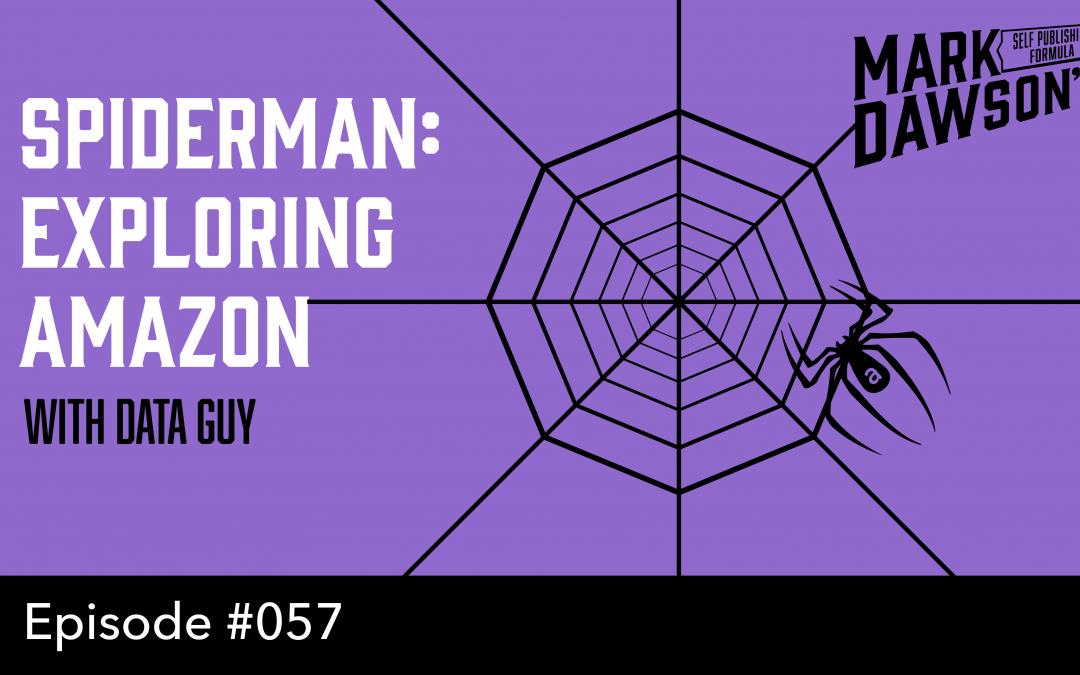 SPF-057: Spiderman: Exploring Amazon with Data Guy