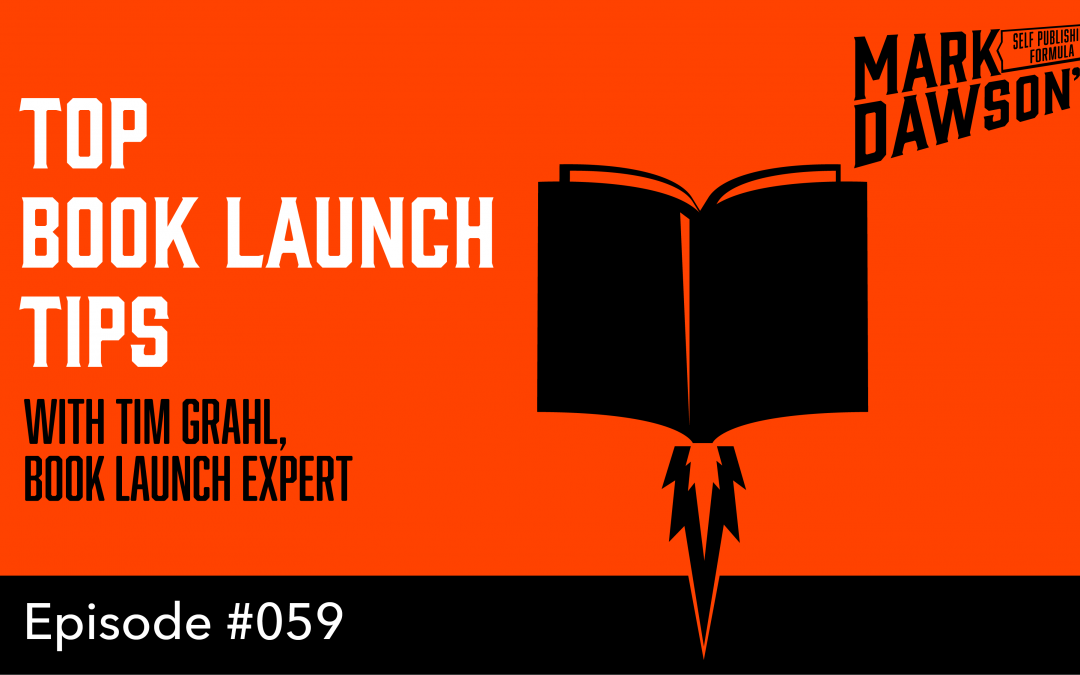 SPF-059: Top Book Launch Tips – with Tim Grahl