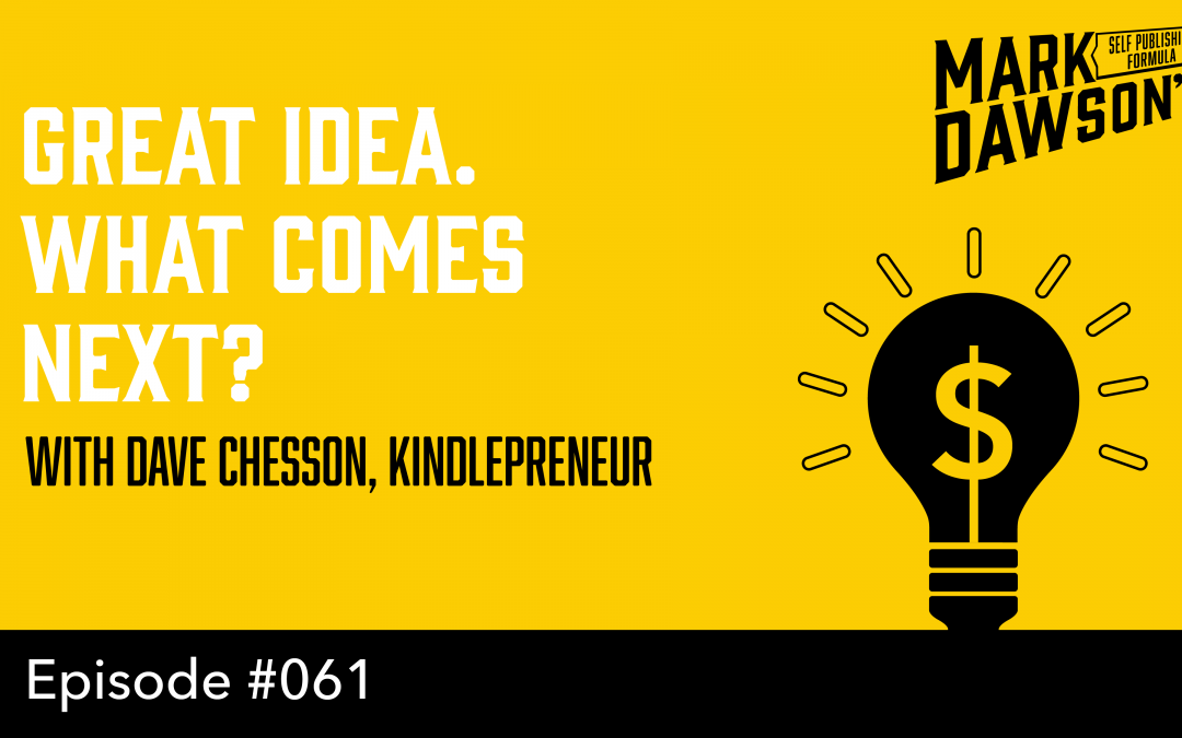 SPF-061: How to Road Test your Book Idea – with Dave Chesson, Kindlepreneur