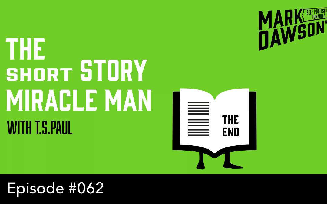 SPF-0062: The Short Story Miracle Man – with author T.S. Paul
