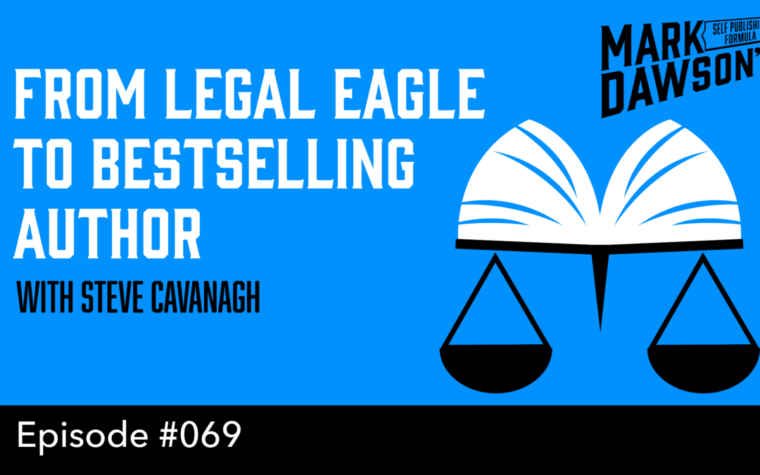 SPF-069: From Legal Eagle to Bestselling Author – with Steve Cavanagh