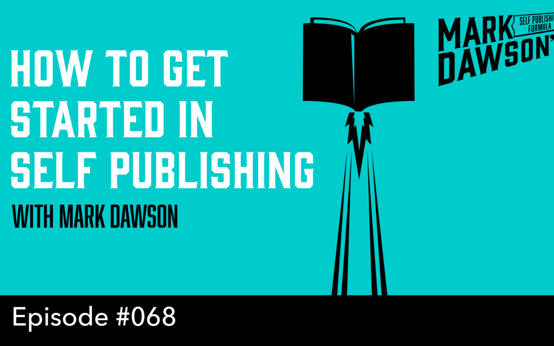 SPF-068: How to get started in Self Publishing – with Mark Dawson