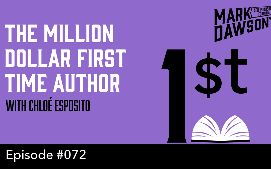 SPF-072: The Two Million Dollar First Time Author – with Chloé Esposito