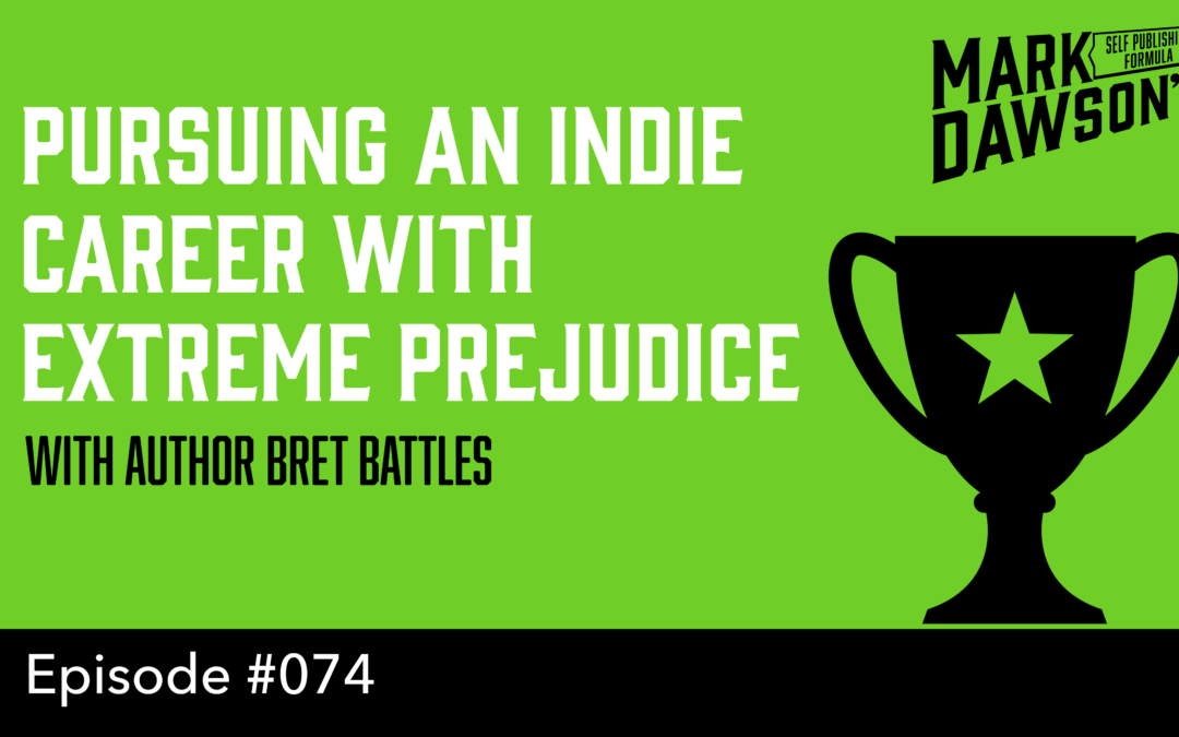 SPF-074: Pursuing an Indie Career with Extreme Prejudice – with author Brett Battles