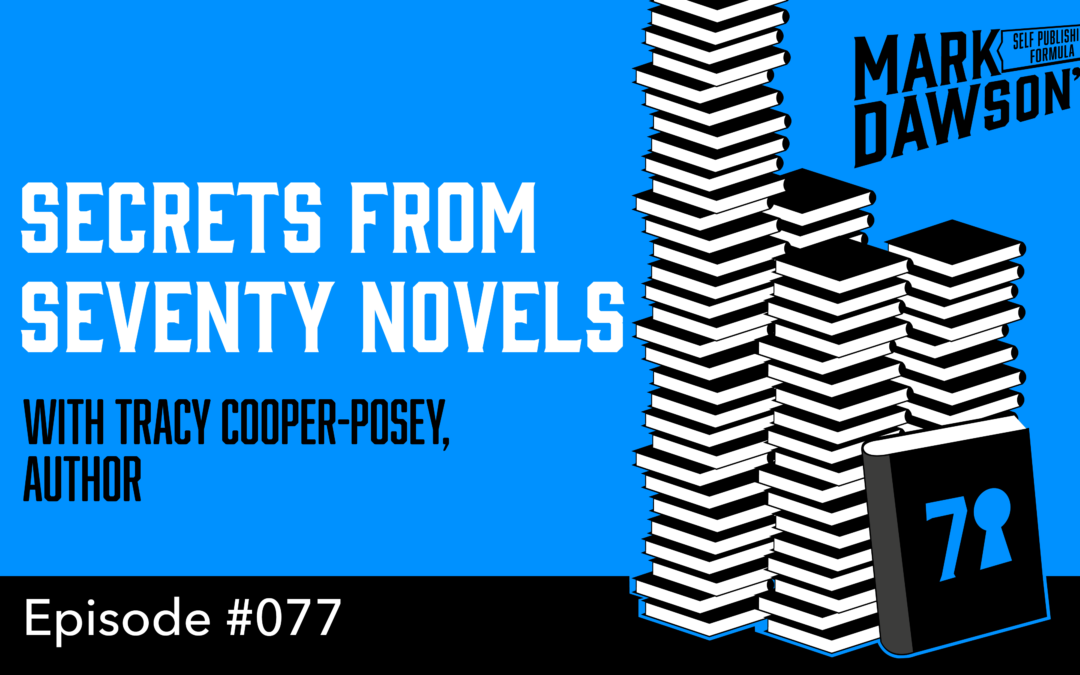 SPF-077: Secrets from Seventy Novels – with author Tracy Cooper-Posey