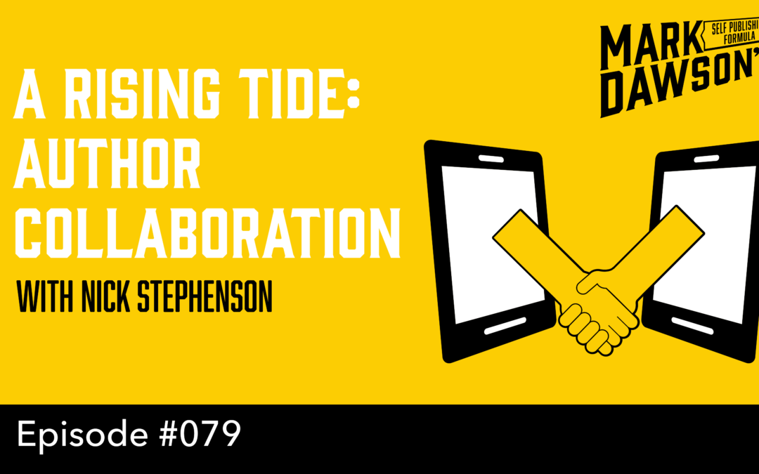 SPF-079: A Rising Tide: Author Collaboration – with Nick Stephenson