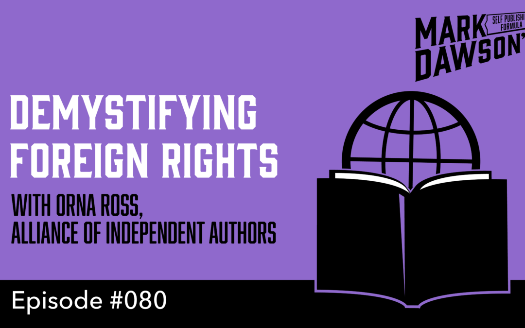 SPF-080: How to Sell Your Foreign Rights – with Orna Ross