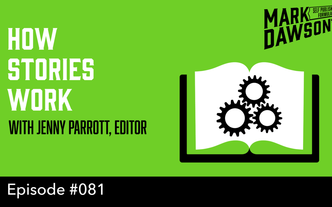 SPF-081:How Stories Work – with Jenny Parrott