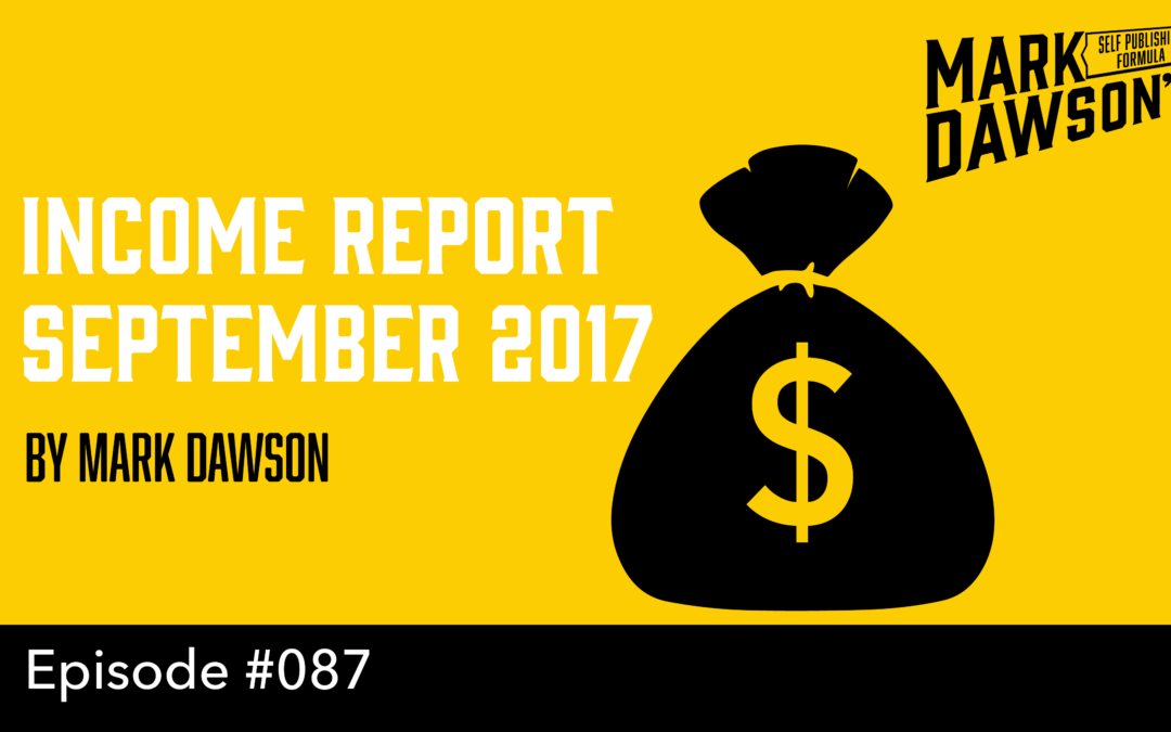 SPF-087: BONUS! Income Report – September 2017