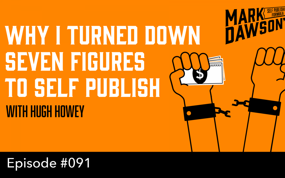 SPF-091: Why I Turned Down Seven Figures to Self Publish – with Hugh Howey