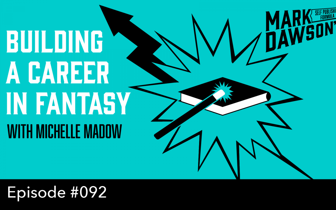 SPF-092: Building a Career in Fantasy – with Michelle Madow