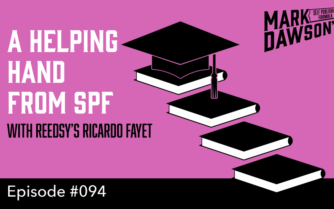 SPF-094: A Helping Hand from SPF – with Reedsy's Ricardo Fayet
