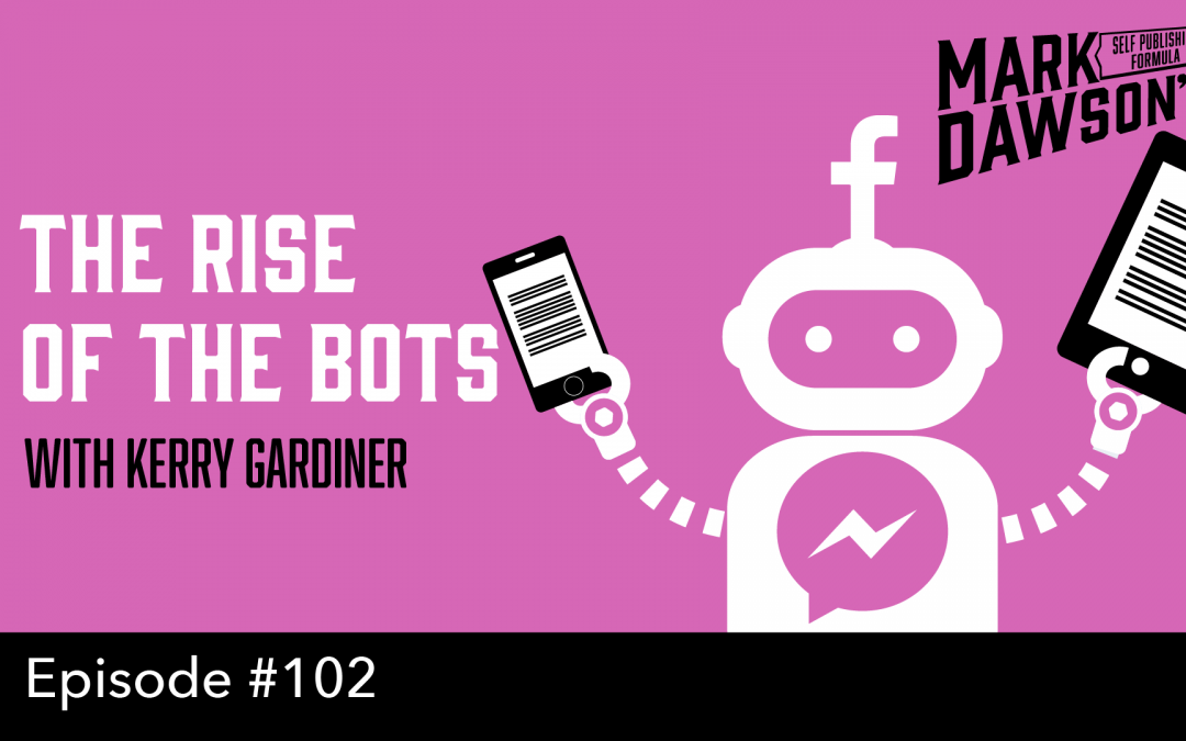 SPF-102: The Rise of the Bots – with Kerry Gardiner