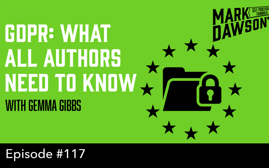SPF-117: GDPR – What All Authors Need to Know – with Gemma Gibbs